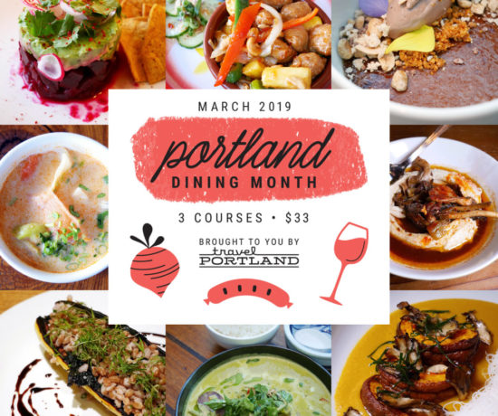 Portland Dining Month 2019, 3-Course Vegan Dinner Menus for $33, Travel Portland